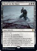 [日本語版]【FOIL/通常】《雪上の血痕/Blood on the Snow》(KHM)